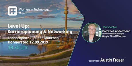 Women in Technology | Munich - Level Up: Karriereplanung und Networking tickets