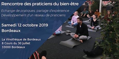 Rencontre des Praticiens Bien-être Bordeaux - samedi 12 octobre 2019 billets