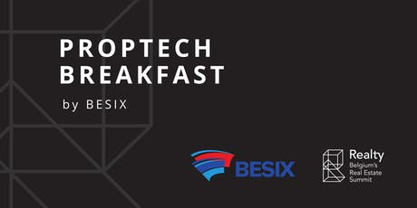PropTech Breakfast by BESIX @ Realty tickets