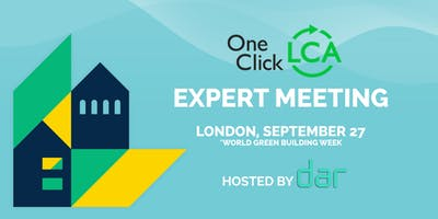 One Click LCA Expert Meeting (London) with Dar