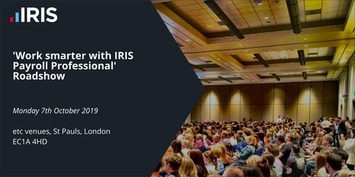 IRIS Payroll Professional Roadshow - London