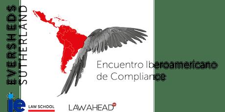 Encuentro Iberoamericano de Compliance-LatAm Alliance Eversheds Sutherland entradas