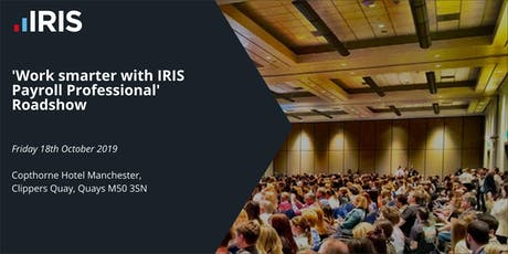 IRIS Payroll Professional Roadshow - Manchester tickets