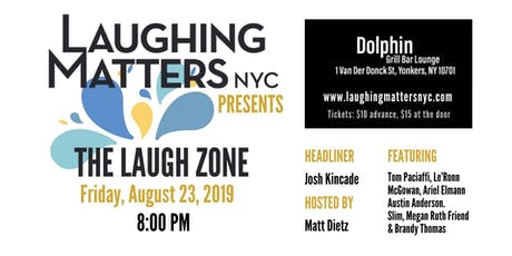 Laugh Zone: Comedy Show at the Dolphin Bar tickets