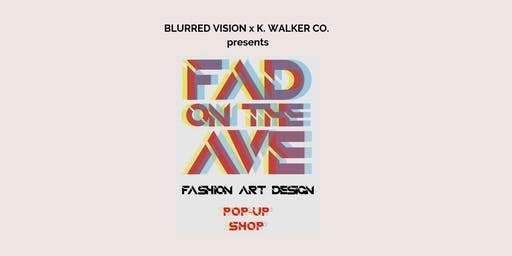 FAD on the Ave Pop-Up Shop