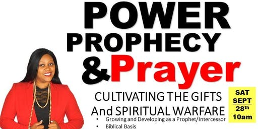 Power Prophecy and Prayer