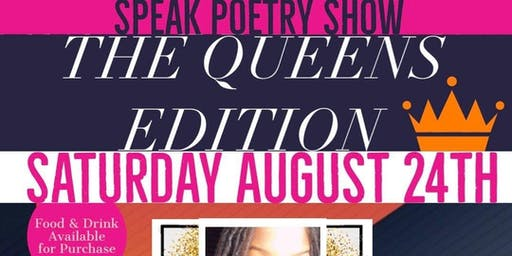 Speak Poetry Show *The Queens Edition*