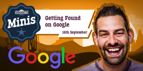 SEO Mini - Getting Found On Google - September 2019 tickets