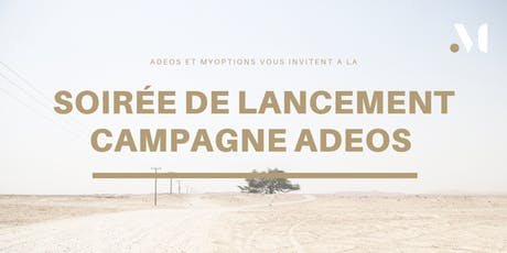 A la rencontre d'ADEOS International, en campagne sur myOptions ! billets