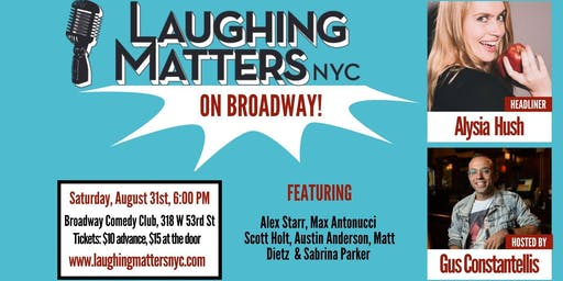 Laughing Matters NYC on Broadway!