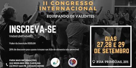 II Congresso Internacional Equipando os Valentes ingressos