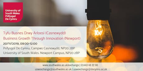 Business Growth Through Innovation (Newport) | Tyfu Busnes Drwy Arloesi (Casnewydd) tickets