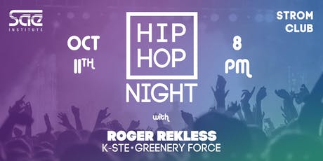 "SAE Institute pres. ""HipHop Night 2019"" @ Strom Club (Roger Rekless, K-STE,...) Tickets"