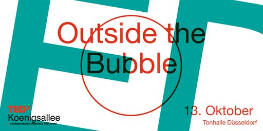 TEDxKoenigsallee 2019 - Outside the Bubble