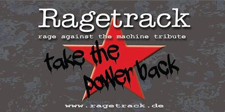 Ragetrack - A Tribute to Rage Against The Machie Tickets