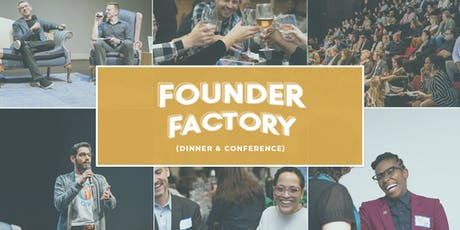 Philly Startup Leaders Presents: Founder Factory  Dinner + Conference tickets