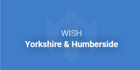 WISH Yorkshire and Humberside present: SECRETS TO SUCCESS! tickets