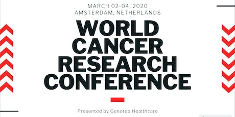 4th World Cancer Research Conference (WCRC) tickets