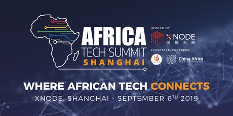 Africa Tech Summit - Shanghai tickets