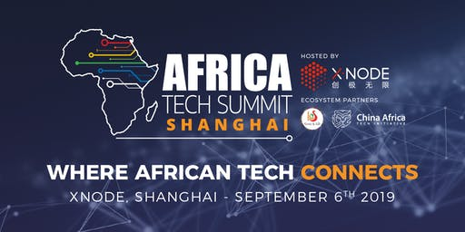 Africa Tech Summit - Shanghai