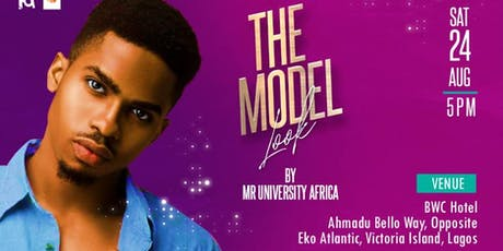 THE MODEL LOOK By Mr University Africa  tickets