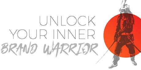 Unlock Your Inner Branding Warrior tickets