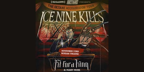 SiriusXM Presents The Octane Accelerator Tour featuring Ice Nine Kills tickets