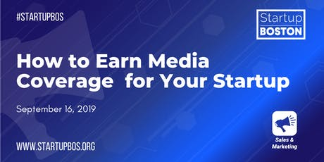 How to Earn Media Coverage for Your Startup tickets