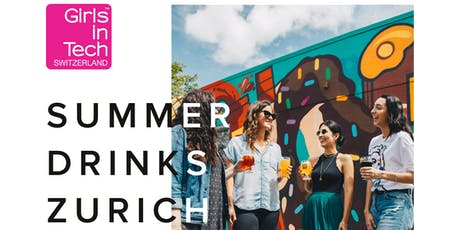 Girls in Tech Zurich - Summer Drinks tickets