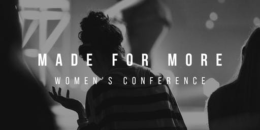 Made for More  Womens Conference