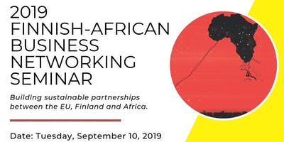 2019 FINNISH-AFRICAN BUSINESS NETWORKING SEMINAR