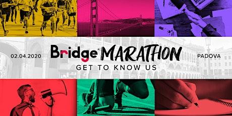 PADOVA #04 Bridge Marathon® 2020 - Get to know us! biglietti