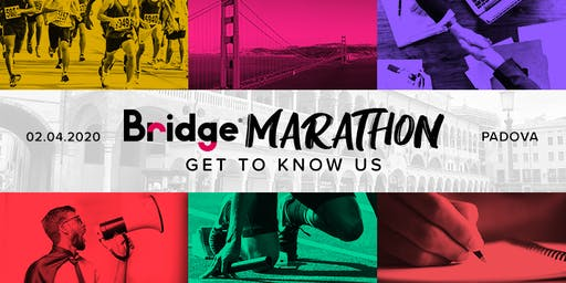 PADOVA #04 Bridge Marathon® 2020 - Get to know us!