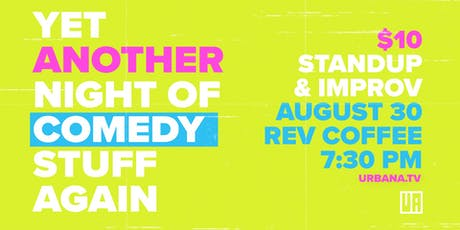 Yet Another Night of Comedy Stuff Again tickets