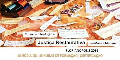 Processos de Convivência - Curso de Introdução à Justiça Restaurativa - Florianópolis - 2019