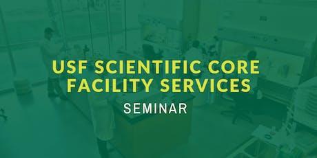 USF Scientific Core Facility Services tickets