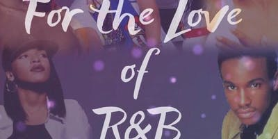 For the Love of R & B