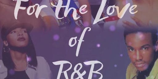 For the Love of R & B Music Fest.