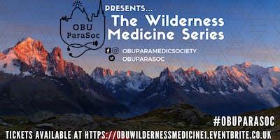 The OBU ParaSoc Wilderness Medicine Series 1