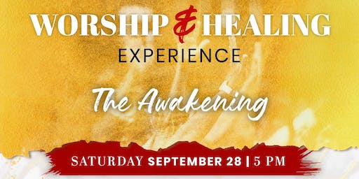 Worship and Healing Experience