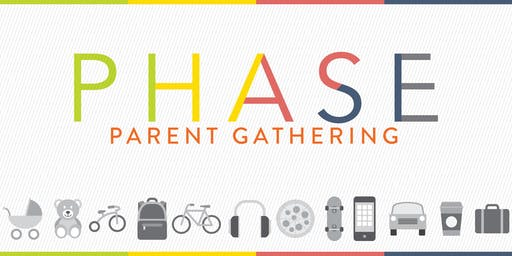 Phase Parent Gathering