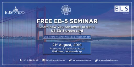 EB-5 Seminar & One-To-One Consultations - Parktown, Johannesburg