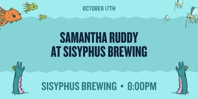 Samantha Ruddy at Sisyphus Brewing