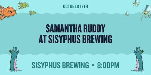 Samantha Ruddy at Sisyphus Brewing