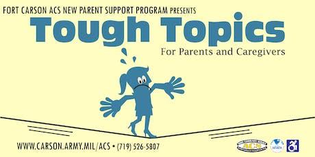 Tough Topics for Parents/Caregivers tickets
