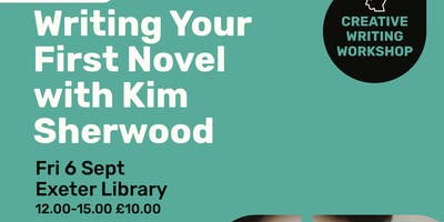 Writing Your First Novel with Kim Sherwood