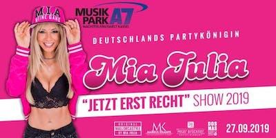Mia Julia JETZT ERST RECHT! @Musikpark A7