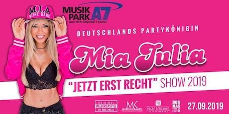 Mia Julia JETZT ERST RECHT! @Musikpark A7 Tickets