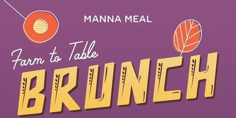 Manna Meal Presents: Farm To Table Brunch tickets