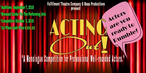 OPEN CALL - Acting Out 2019 Monologue Competition - ACTORS REGISTRATION